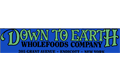 Down to Earth Whole Foods Company