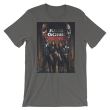 Load image into Gallery viewer, JUUG GONE WRONG T-Shirt