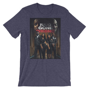 JUUG GONE WRONG T-Shirt