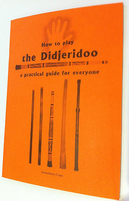 Play the didgeridoo - brand new book. Great way to learn - Sound For Health