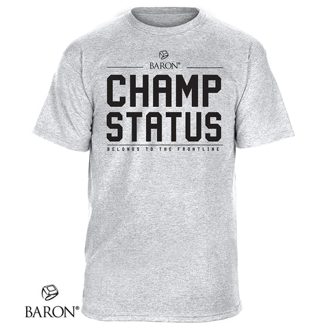Front-line Champ Status Tee