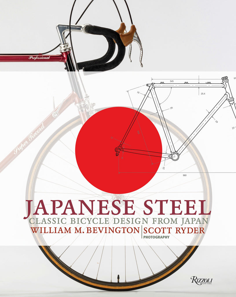 Japanese Steel: Classic Bicycle Design from Japan by William Bevington