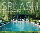 Splash: The Art of the Swimming PoolHardcover Tim Street-Porter