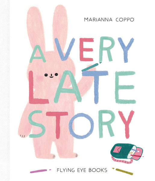 A Very Late Story Marianna Coppo
