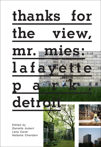 Thanks for the View, Mr. Mies: Lafayette Park Detroit