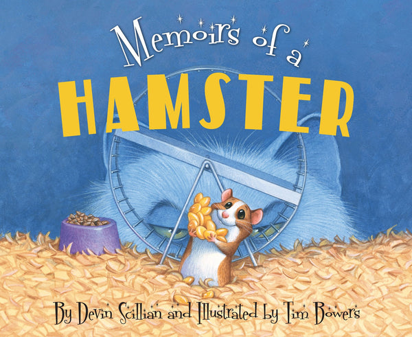 Memoirs of a Hamster Devin Scillian
