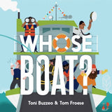 Whose Boat? by Toni Buzzeo