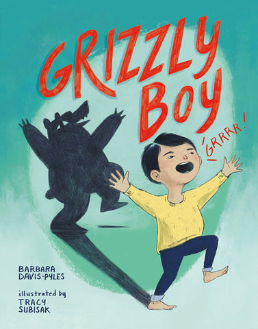 Grizzly Boy by Barbara Davis-Pyles
