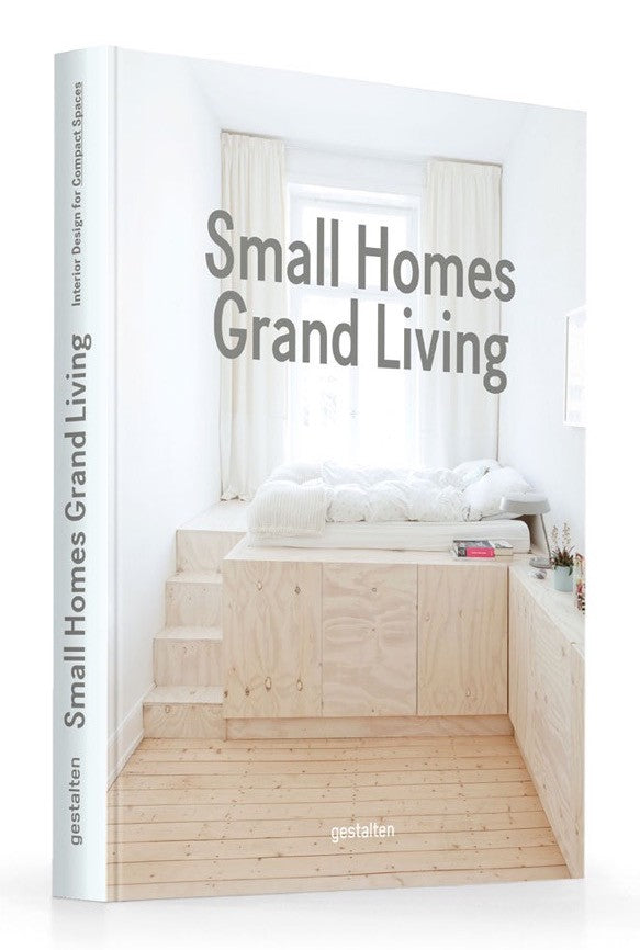 Small Homes Grand Living: Interior Design for Compact Spaces