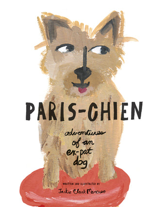 Paris-Chien by Jackie Clark Mancuso