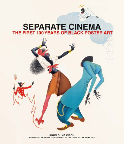 Separate Cinema: The First 100 Years of Black Poster ArtHardcover John Kisch