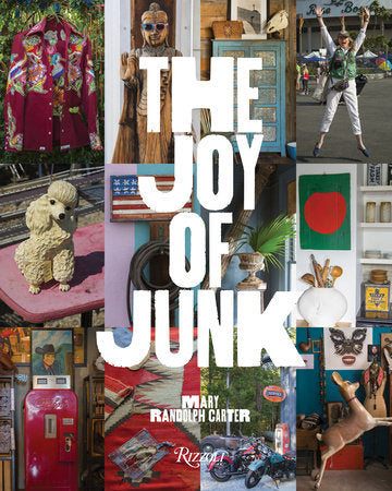 The Joy of Junk Mary Randolph Carter