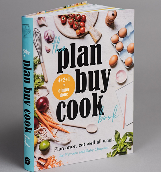 The Plan Buy Cook Book: Plan Once, Eat Well All Week Jen Petrovic