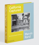 California Captured Emily Bills, Sam Lubell, Pierluigi Serraino