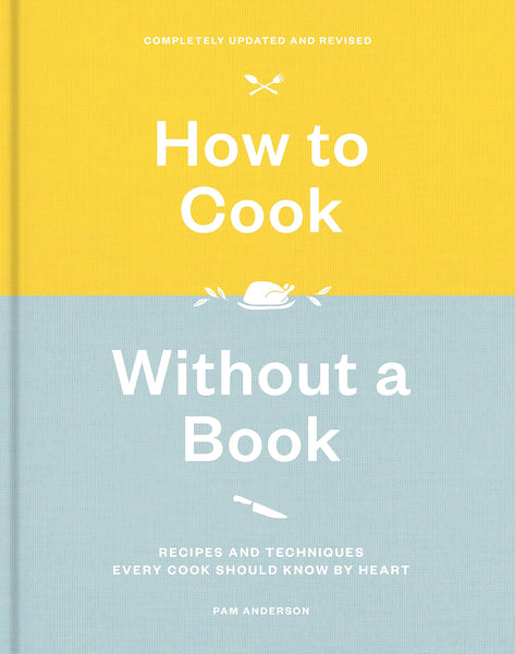 How to Cook Without a Book by Pam Anderson