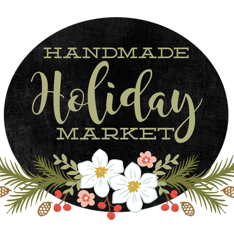 November 2019: Handmade Holiday Market