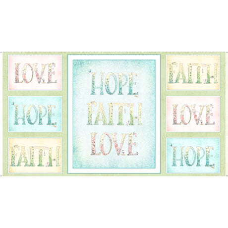 "P18- Sweet Thoughts - Faith Hope Love Panel in Multi - 1649 26676 X - SOLD AS A 24"" PANEL"