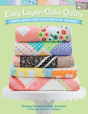 Easy Layer Cake Quilts - B1418T