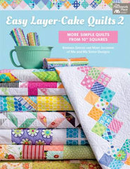 Easy Layer Cake Quilts 2 Book - B1466