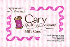Cary Quilting Gift Card for Online and In-Store Shopping