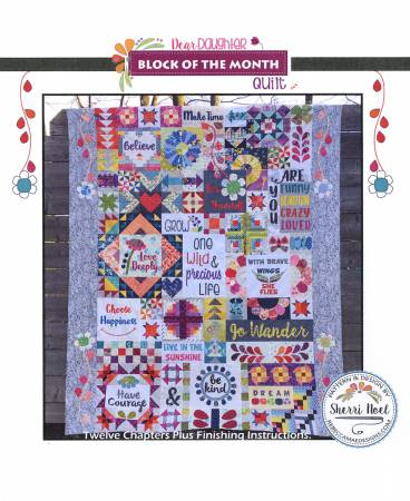 Dear Daughter Block of the Month Quilt Pattern - RMD112