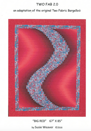 Two Fab 2.0 Quilt Pattern (adaptation of the original Two Fabric Bargello)