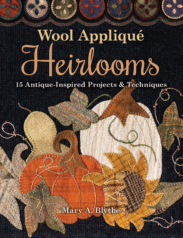 Wool Applique Heirloom Quilt Book - 11342
