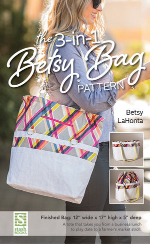The 3-in-1 Betsy Bag Pattern - 80069