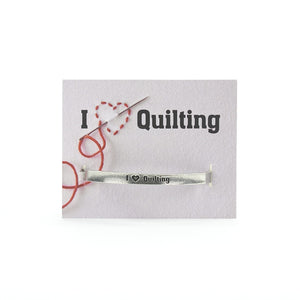 Quotable Cuffs - I Heart Quilting - PCCF-IHQ