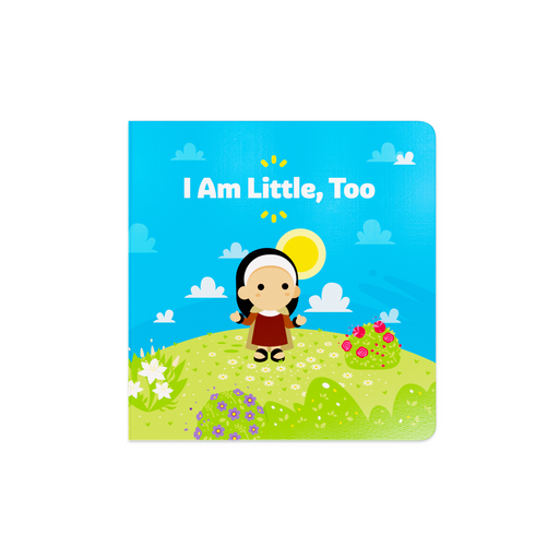 """I Am Little, Too"""
