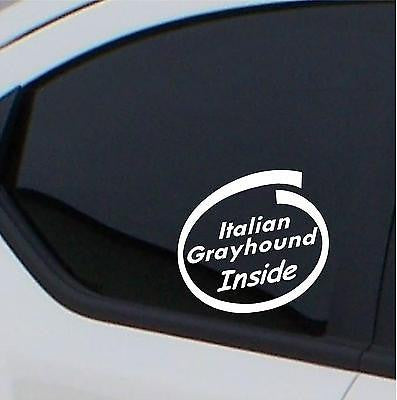 2x  Italian Greyhound  Inside stickers car decal - Art & Text