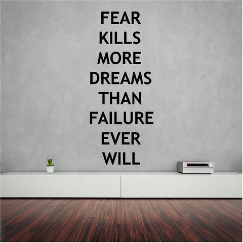 Fear Kills Dreams 118 x 48 cm. wall text (sticker) - Art & Text