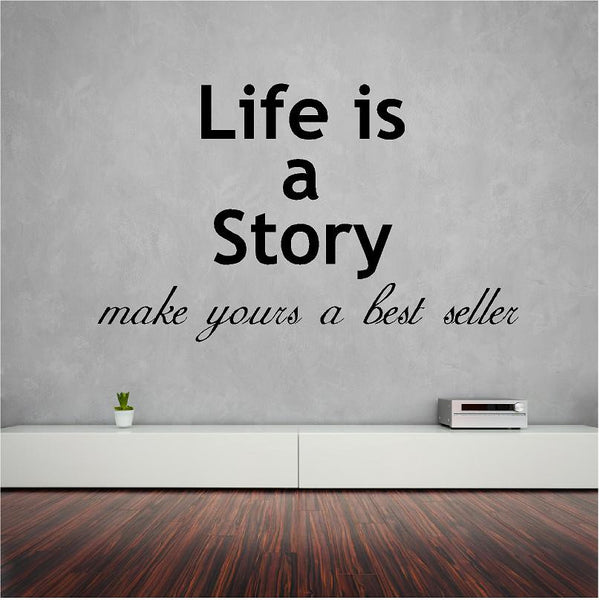 Life is a Story wall text decal 81 x 50 cm. - Art & Text