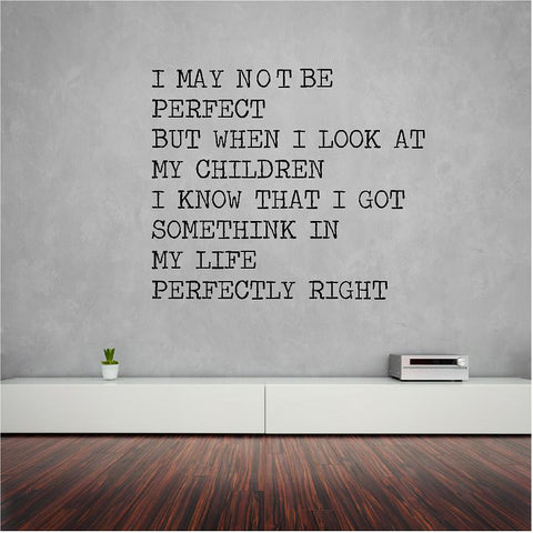 I may not be perfect wall sticker 60 x 50 cm. - Art & Text