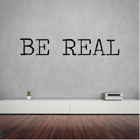 Be Real wall decal 118 x 20 cm. - Art & Text