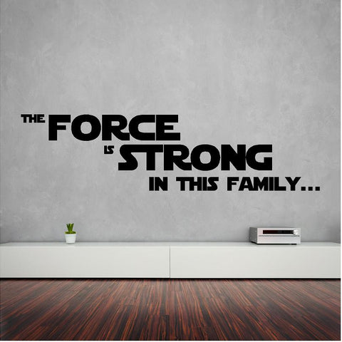 The force is strong wall sticker 118 x 30 cm - Art & Text