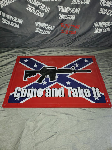 Metal Sign  Rebel logo with AR 15 •  Come And Take It