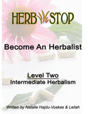 Become An Herbalist Class - Level Two