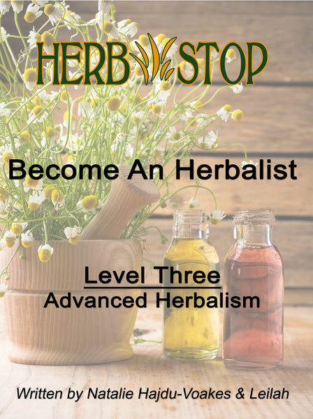 Become An Herbalist Class - Level Three