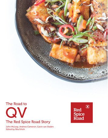 The Road to QV (The Red Spice Road Story) Cookbook (Entertainment Card Special Offer)