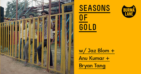 Seasons of Gold Q&A at Burma Lane