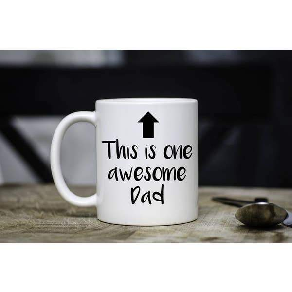 This is One Awesome Dad 15 oz Mug - ZaZoLi