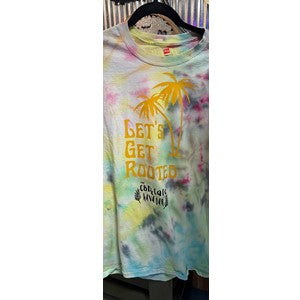 Tie-Dye T-Shirt - Let's Get Rooted - Tahitian Sunrise