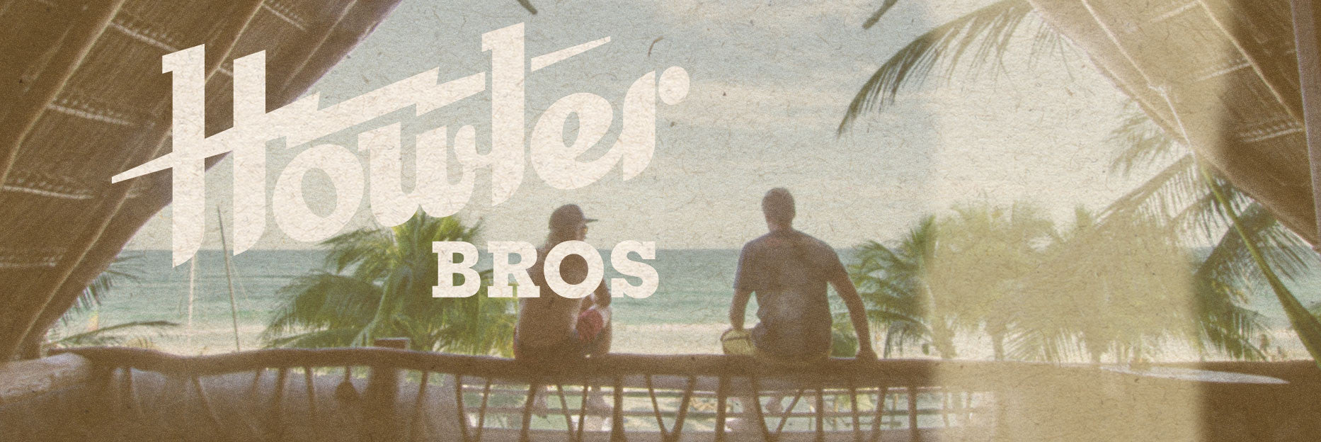 Join the Howler Brothers team - jobs at Howler Brothers