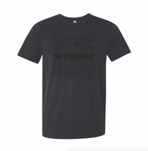 I'M STRESSED BLACK T-SHIRT