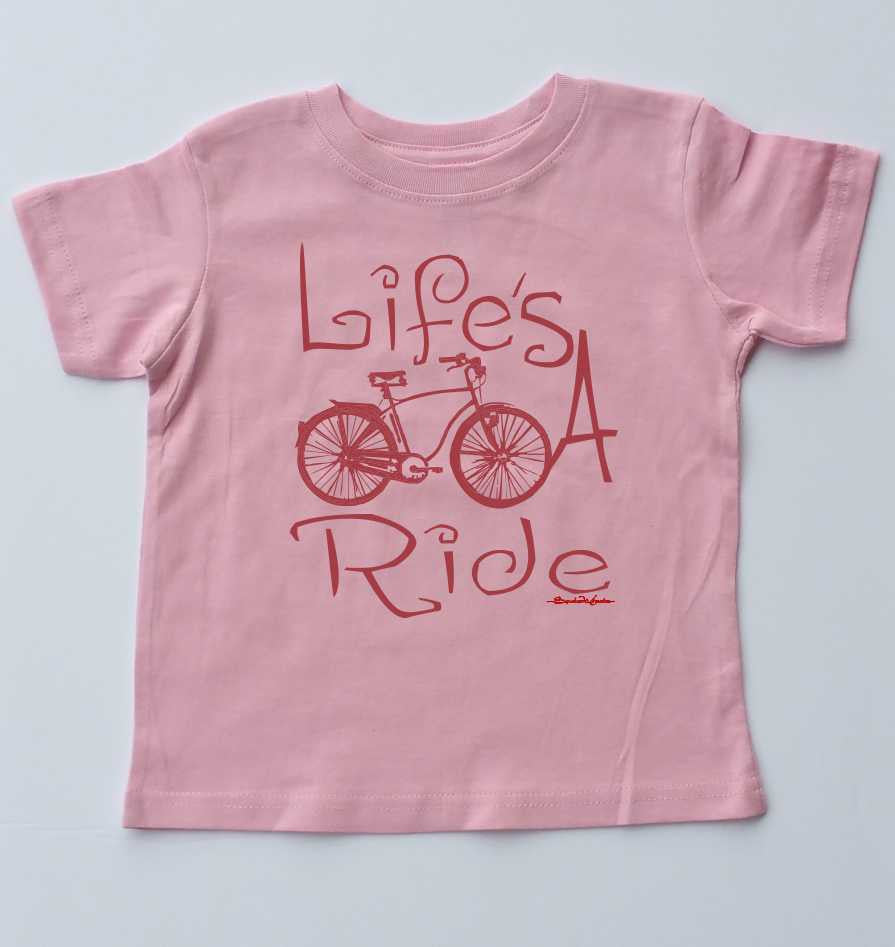 Life's A Ride-Toddler T-Shirt-3 Colors Available