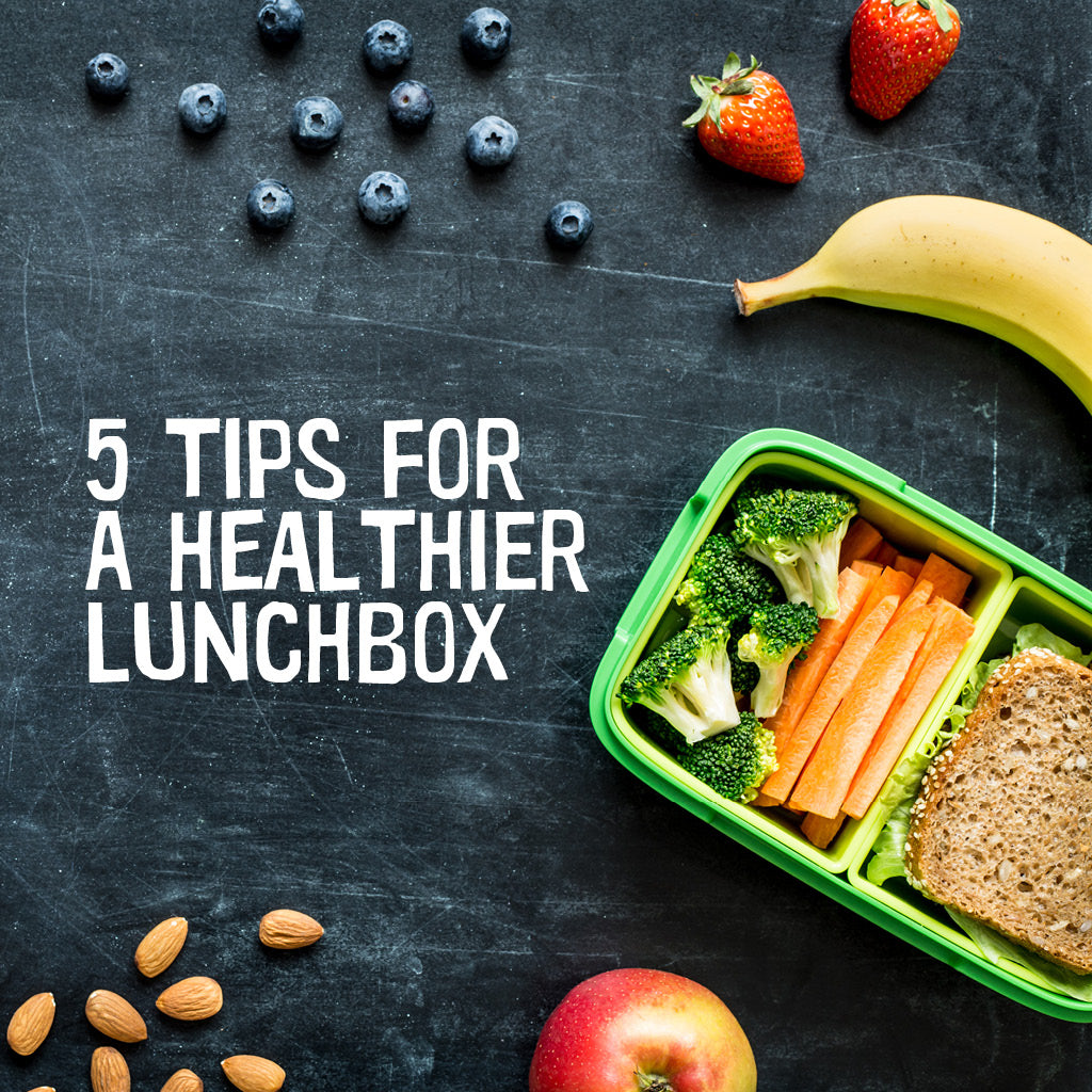 5 Tips of a Healthier Lunchbox - Alex and Anna