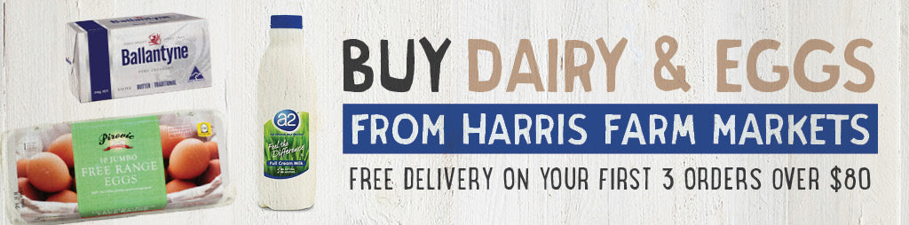 Buy Fresh Dairy Products and Eggs Online From Harris Farm Markets