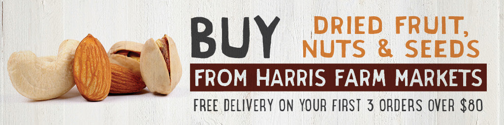 Buy Nuts, Dried Fruit & Seeds Online From Harris Farm Markets