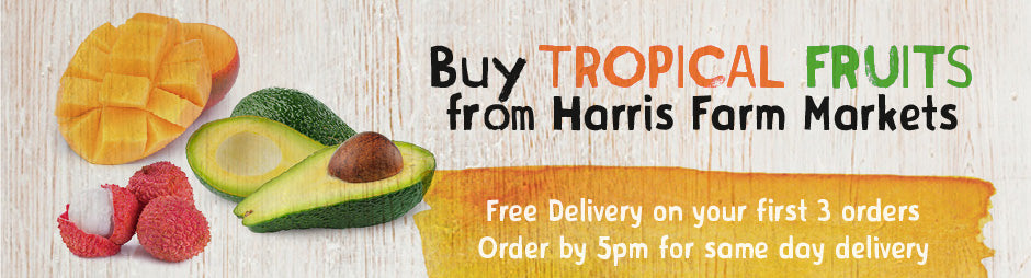 Buy Fresh Tropical Fruits From Harris Farm Markets